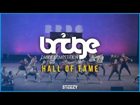 Hall of Fame | BRIDGE 2016 | STEEZY OFFICIAL 4K