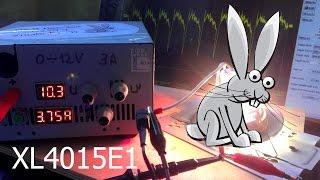 """ЛБП """"Зайка"""" на основе dc-dc XL4015 \ обзор и тест"""