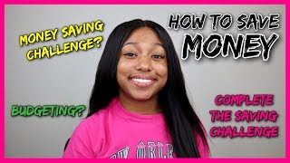 How to Complete the Money Saving Challenge + TIPS to Save Money in General