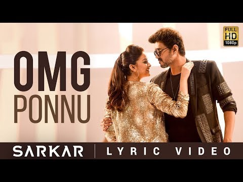Sarkar - OMG Ponnu Lyric Video Reaction | Thalapathy Vijay, Keerthy Suresh | A .R. Rahman