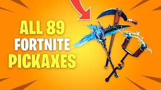 ALL 89 PICKAXES in Fortnite Battle Royale