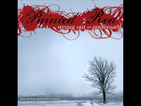 Reinventing Your Exit - Painted Red: Strung Out On UnderOath