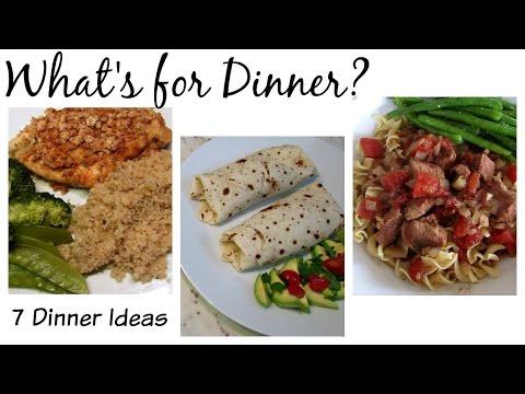 7 Dinner Ideas   What's for Dinner?