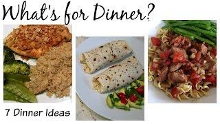 7 Dinner Ideas  Whats for Dinner?