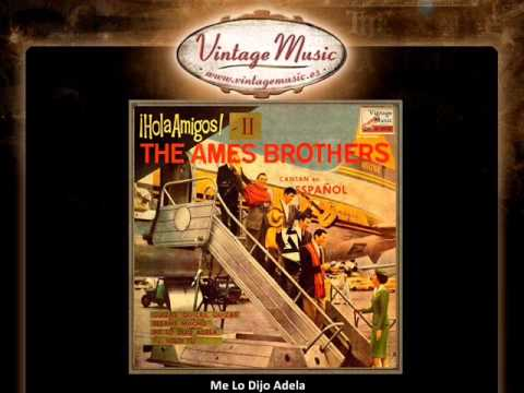 The Ames Brothers -- Me Lo Dijo Adela (VintageMusic.es)