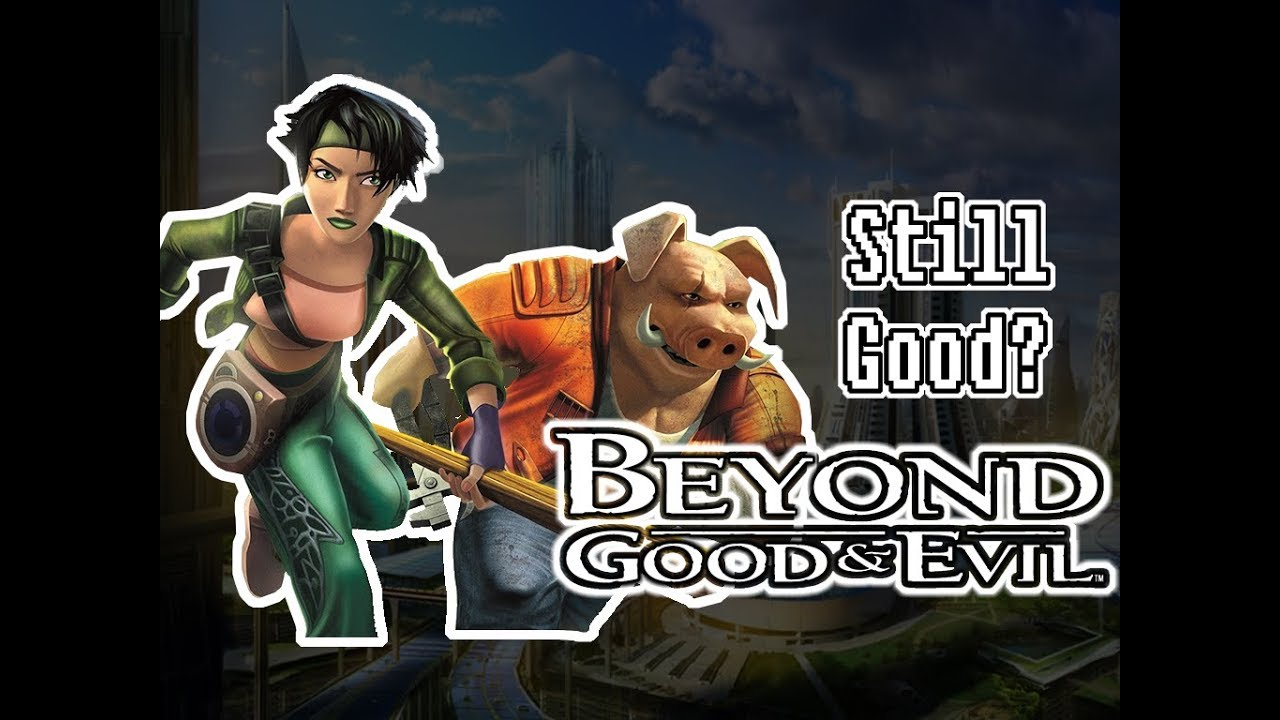 ☺Beyond Good and Evil: Is it still good?☻