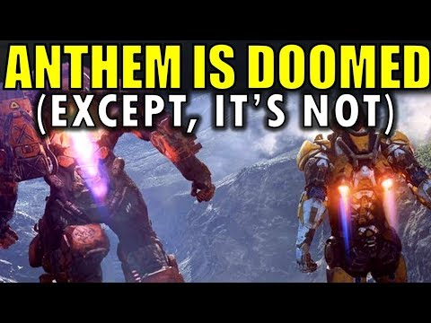 ANTHEM IS DOOMED! (Except, It's Not)