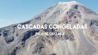 Las cascadas congeladas del Volcán Pico de Orizaba en Veracruz