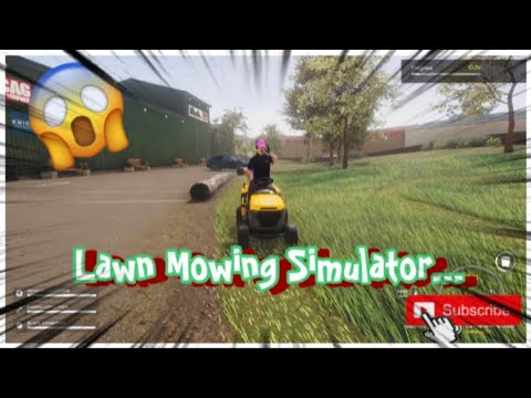 I played Lawn Mowing Simulator… (Part 1) |