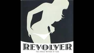 Watch Revolver Whats My Name video