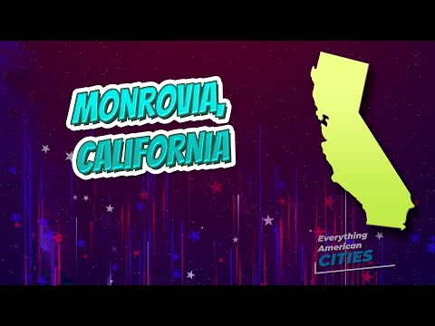 Monrovia, California ⭐️🌎 AMERICAN CITIES 🌎⭐️