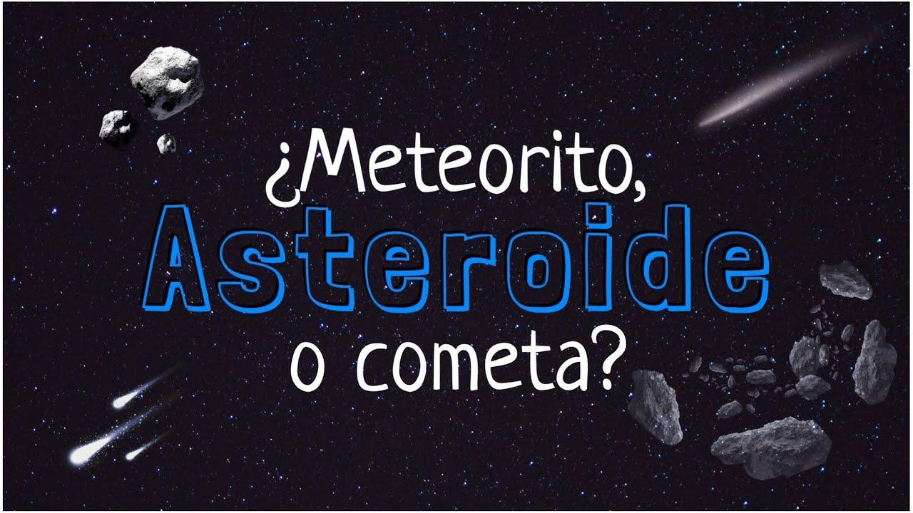 DIFERENCIA ENTRE ASTEROIDE Y MÁS ASTROS   CONECTA CIENCIA