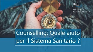 0005 IMR - Counselling: Quale aiuto per il Sistema Sanitario?