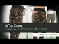 10 Top Camo Women'S Pants Collection Spring 2017 Collection
