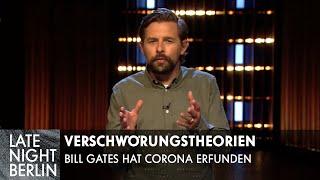 Verrückte Verschwörungstheorien: Bill Gates hat Corona erfunden! | Late Night Berlin | ProSieben