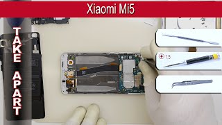How to disassemble 📱 Xiaomi Mi5 Take apart Tutorial
