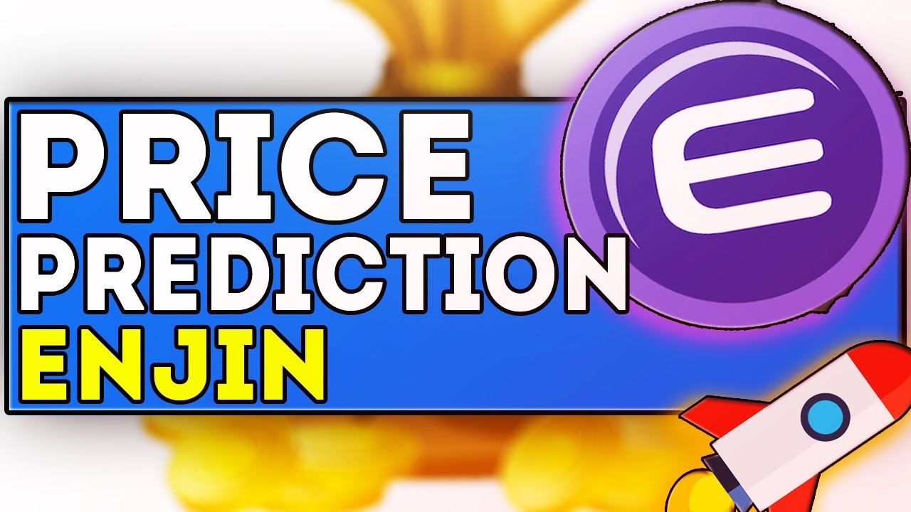 Is Enjin Crypto An Underrated Investment Opportunity? Enjin Coin Price Prediction