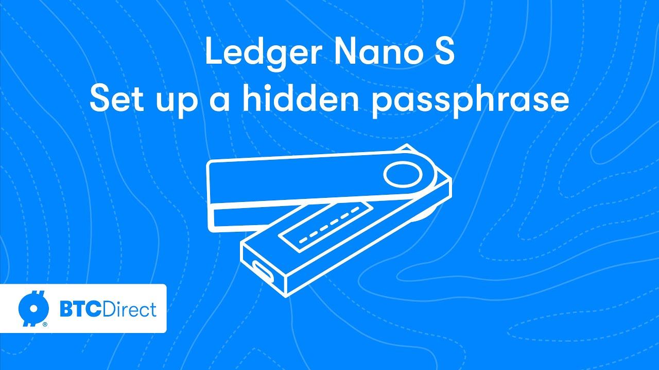 Use Own Passphrase For Nano Ledger S Bitcoin Wallet Remove