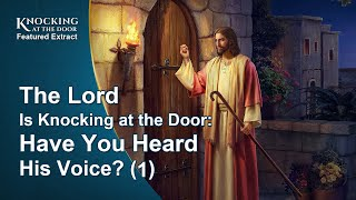 "Gospel Movie Extract 3 From ""Knocking at the Door"": The Lord Is Knocking at the Door: Have You Heard His Voice? (1)"