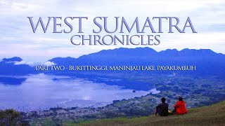 Video West Sumatra Chronicles - Part Two download MP3, 3GP, MP4, WEBM, AVI, FLV Juni 2018