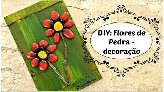 DIY: FLORES DE PEDRA – DIY do Lixo ao Luxo – Artesanato