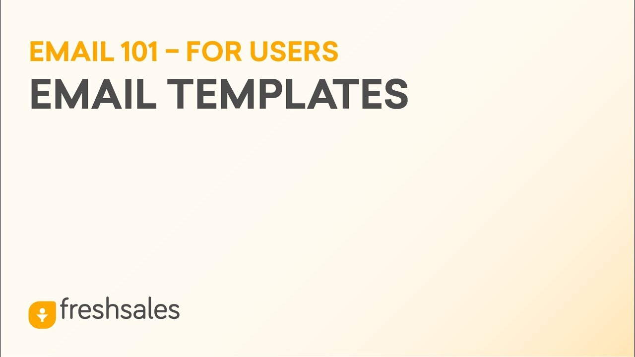 How To Create Email Templates? | Freshsales CRM System