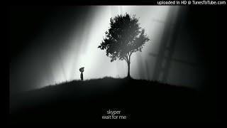 skyper - wait for me