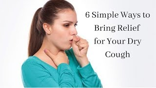 6 Simple Ways to Bring Relief for Your Dry Cough | Health Topics | mytri news
