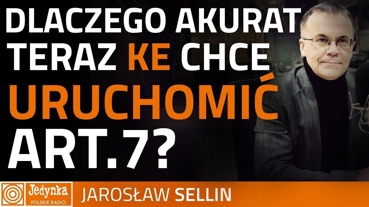 Sellin: czy KE chce zablokować dialog z Polską?