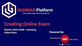 Creating Online Exam - Assessing - Teacher Quick Guide