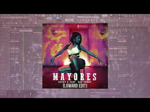 [Moombahton] Becky G - Mayores Ft. Bad Bunny (Loward Edit) / Free DL / Best Moombahton & Reggaeton