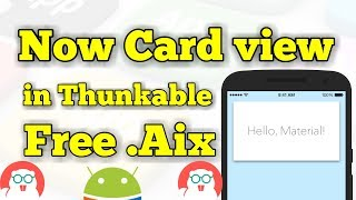 Aab Card View Look Thunkable me 🔥 Improve your Thunkable App UI 🔥 Free .Aix CardView