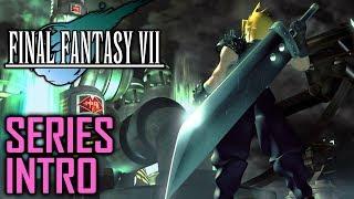Final Fantasy VII Walkthrough - Intro To The Series