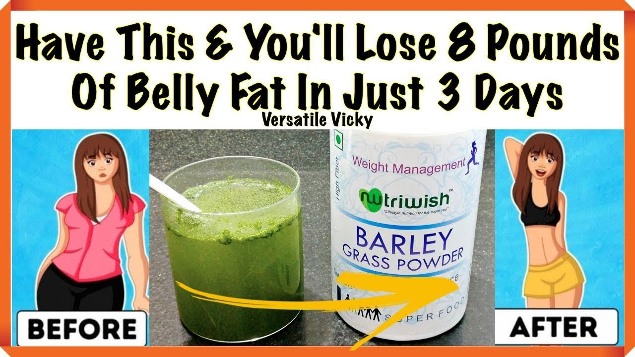 Barley Water Drink This And You Ll Lose 8 Pounds Of Belly Fat In Just 3 Days Barley Grass Powder