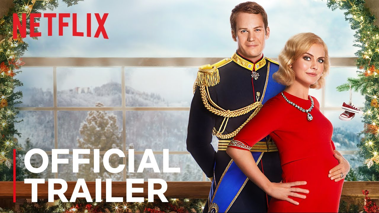A Christmas Prince 3: The Royal Baby   Official Trailer   Netflix