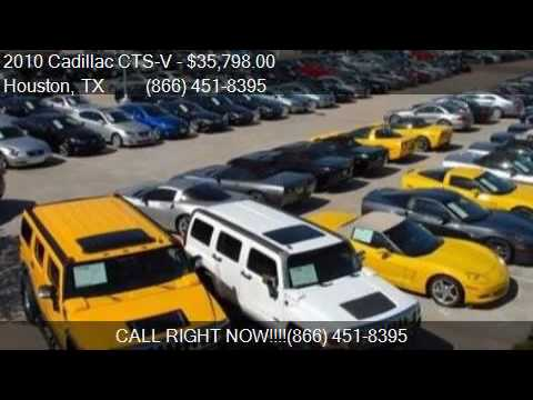 2010 Cadillac Cts V Base 4dr Sedan For Sale In Houston Tx 7 Youtube