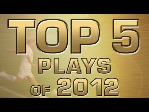 best-of-2012:-top-5-plays