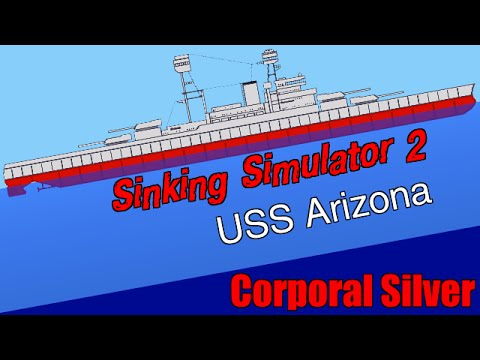 USS ARIZONA BATTLESHIP! - Sinking Simulator 2 | #8