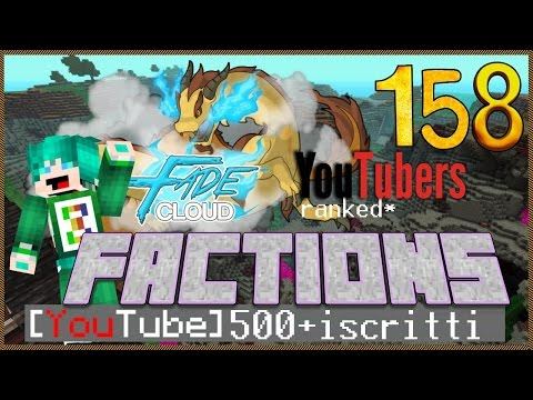 FadeCloud FACTIONS Ep 158 World Corner Base Raid - BlueFire Gaming Minecraft Italia