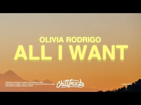 Olivia Rodrigo - All I Want (Lyrics)