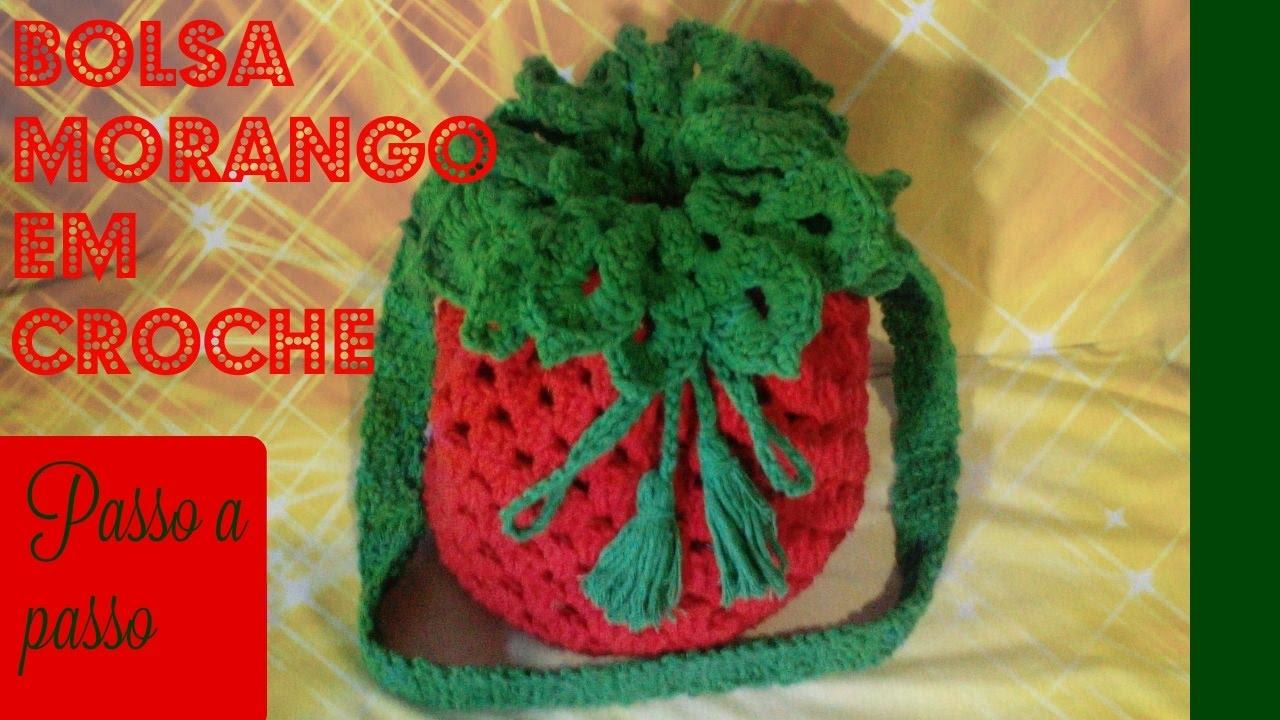 Bolsa De Festa Em Croche Passo A Passo : Bolsa morango em croch? passo a