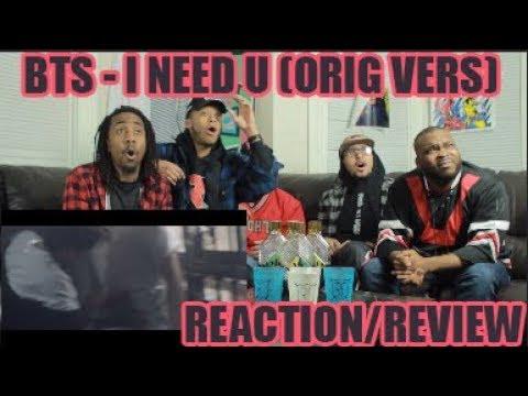 [MV] BTS(방탄소년단) _ I NEED U (ORIGINAL VER.) REACTION/REVIEW