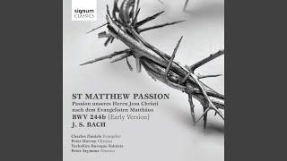 St Matthew Passion, BWV 244b, Pt. 1: 14. Und da sie den Lobgesang gesprochen hatten