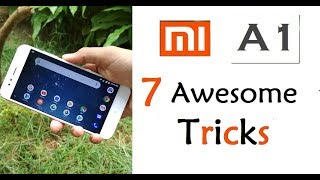 Xiaomi Mi A1 Top 7+ Hidden Features , Advance Features , Best Features !! Tips & Tricks ! HINDI