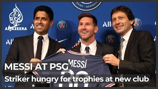 Messi in Paris: 'I have come to help, to give my maximum'
