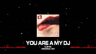 Lino You Are A My DJ Extended Mix Out Now.mp3