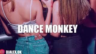 Download DANCE MONKEY REMIX ✘ DJ ALEX [VERANO 2020]