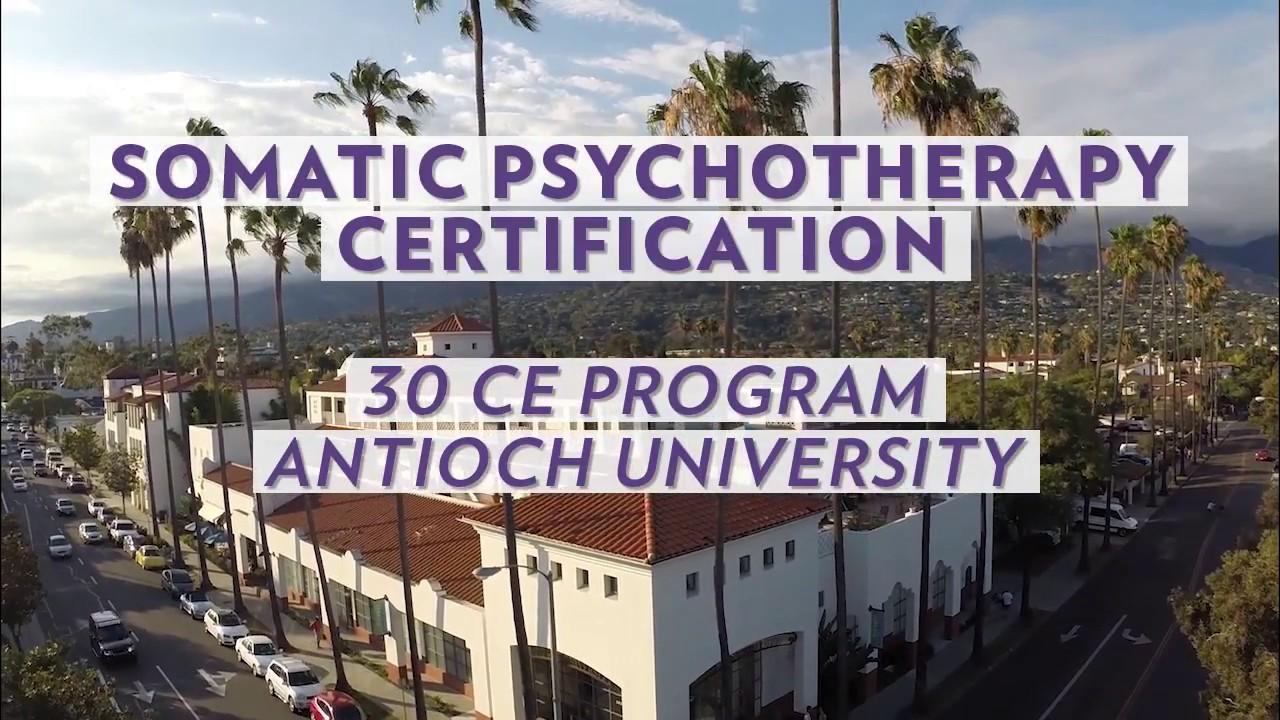Certificate In Somatic Psychotherapy Antioch Santa Barbara
