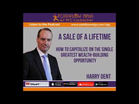 050: HARRY DENT: THE SALE OF A LIFETIME: HOW THE GREAT BUBBLE BURST OF 2017 CAN MAKE YOU RICH