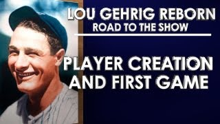 PLAYER CREATION AND FIRST GAME! - MLB 13: The Show - Road to the Show - Lou Gehrig: Episode 1 (RTTS)